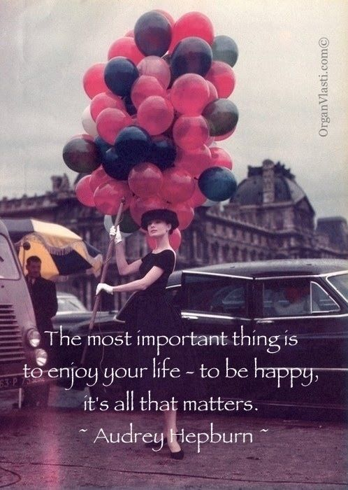 35 Amazing Quotes For Your Birthday Pretty Designs Audrey Hepburn Funny Face Audrey Hepburn Balloons