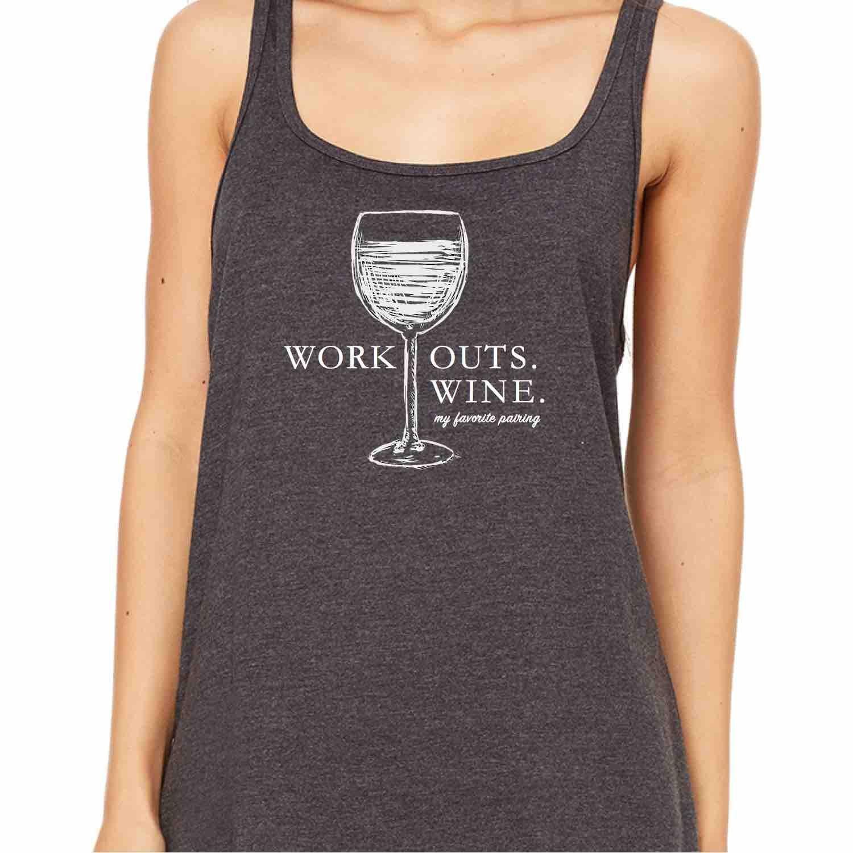 """Workouts & Wine My Favorite Pairing"" Tank Top"