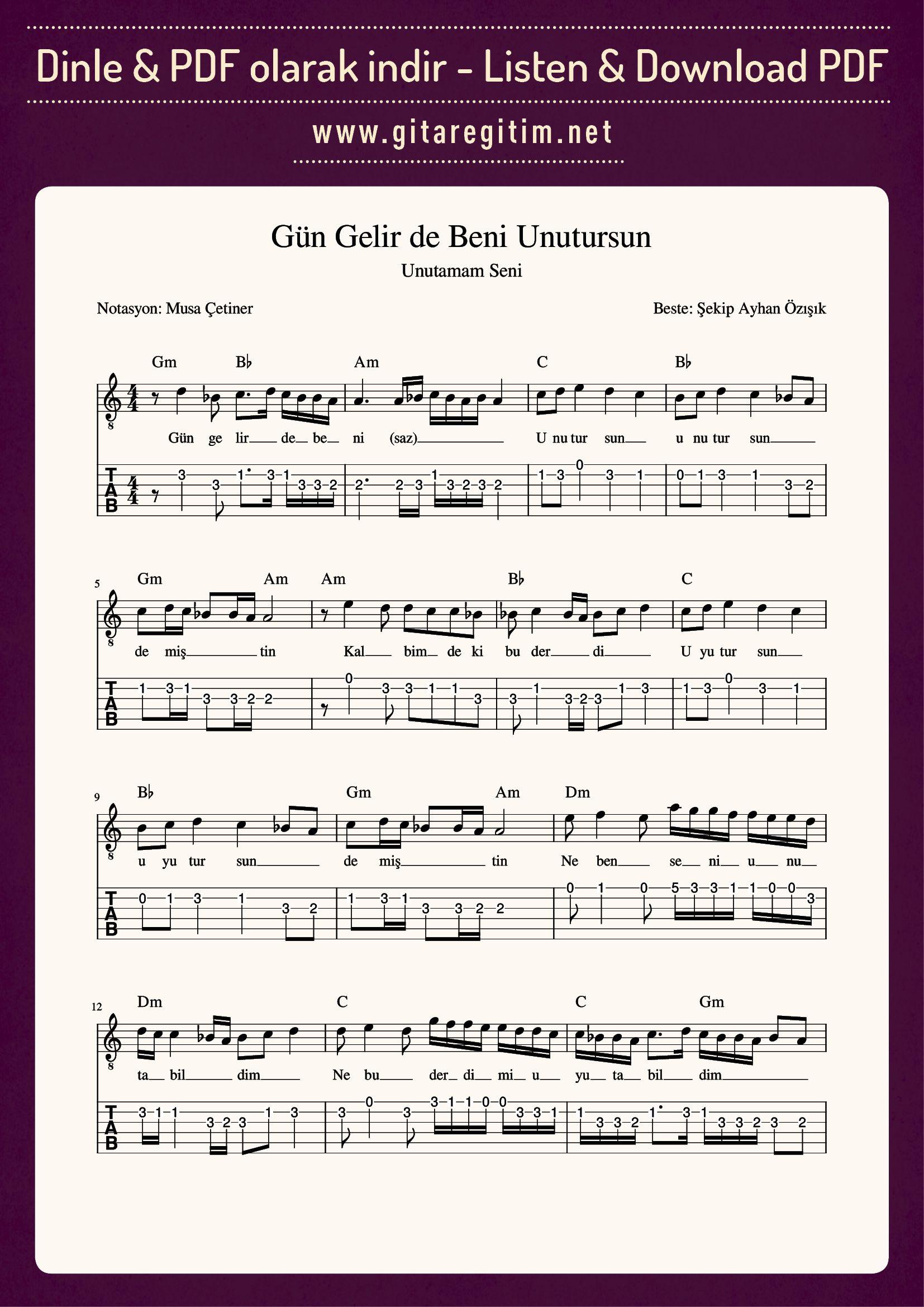 Gun Gelir De Beni Unutursun Nota Tab Gitaregitim Net Gitar Akordu Notalara Dokulmus Muzik Gitar
