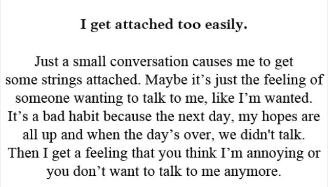 I Get Attached Too Easily At Quoteme Relates Quotes Pinterest