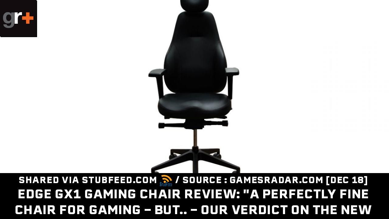 Enjoyable Edge Gx1 Gaming Chair Review A Perfectly Publication From Squirreltailoven Fun Painted Chair Ideas Images Squirreltailovenorg