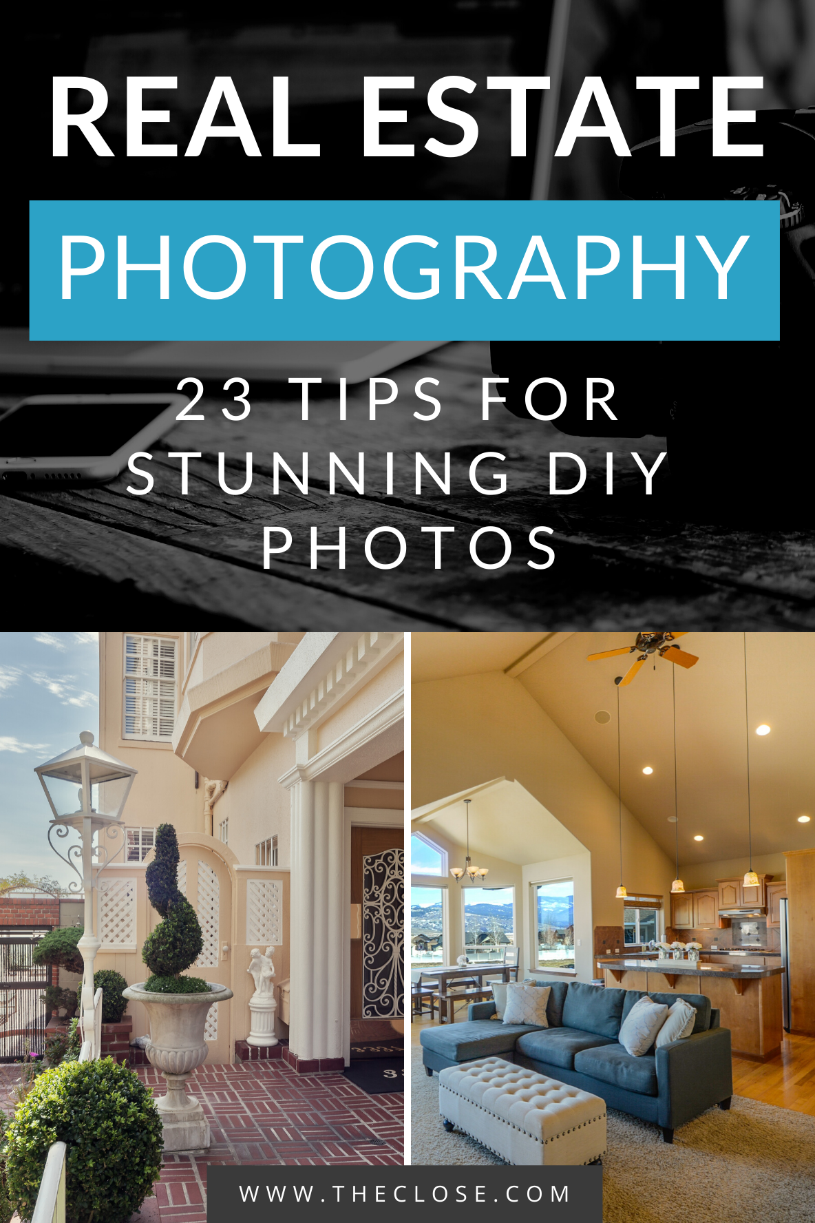 Real Estate Photography: 23 Tips For Stunning DIY