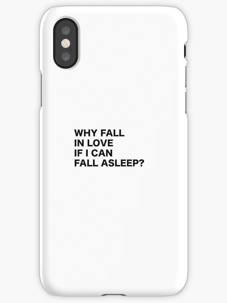 'Why Fall in Love if I can Fall asleep? Funny quote humor typography tumblr' iPhone Case by vanessavolk