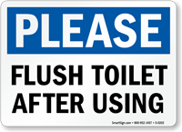 Please Flush Toilet After Using Sign Sku S 0202 Toilet Sign Toilet Humor Sign Printing