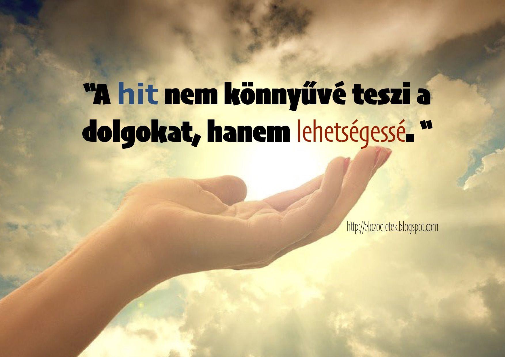 idézetek blogspot http://elozoeletek..| Picture quotes, Inspirational