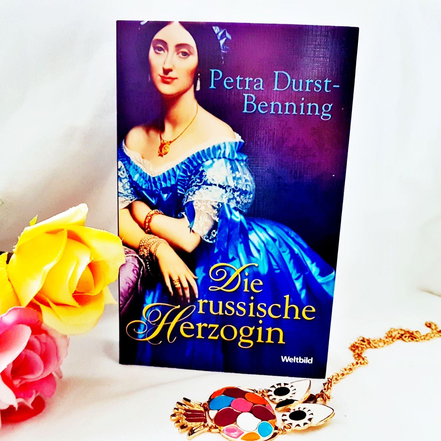 Die russische Herzogin von Petra Durst - Benning