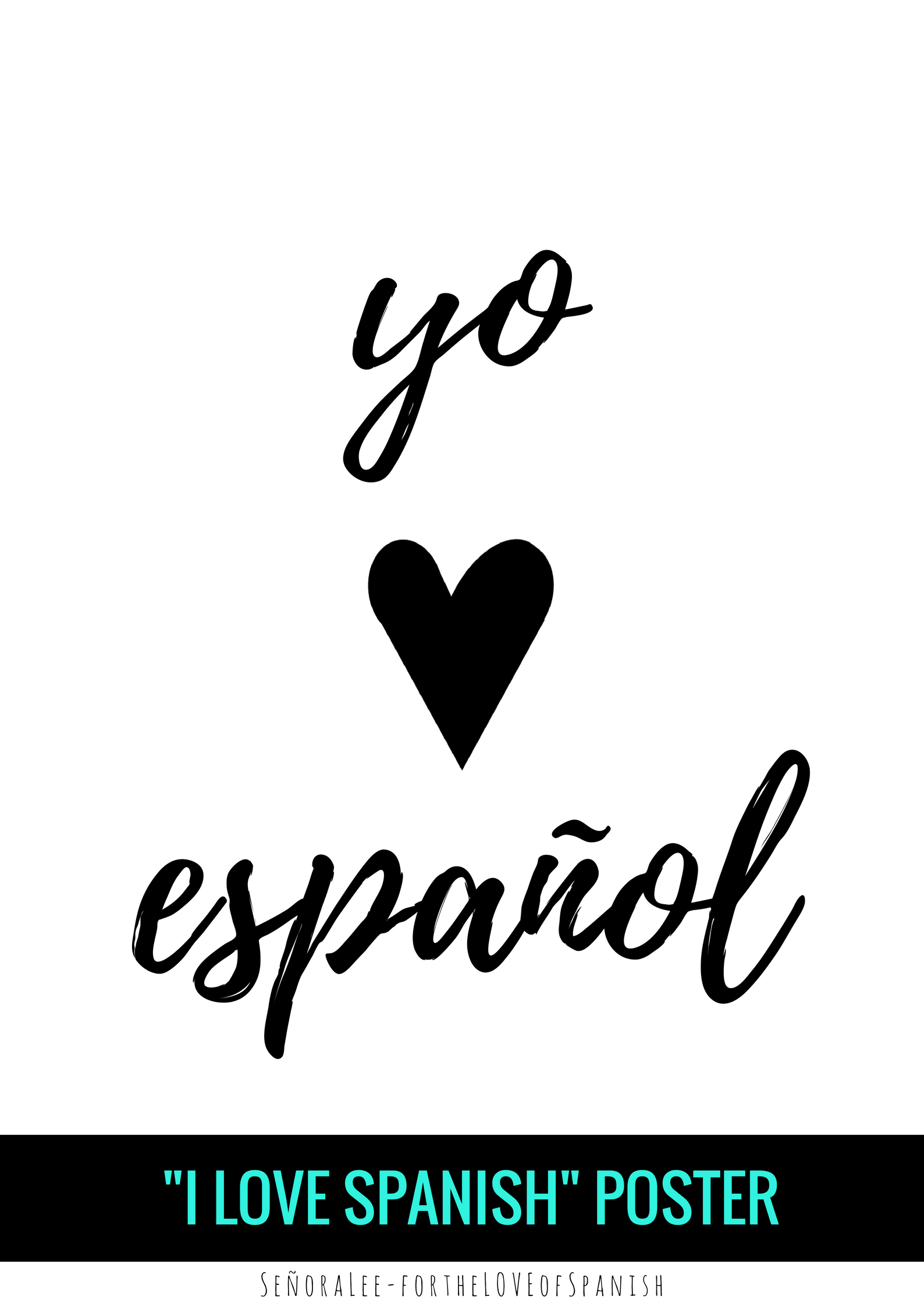 Promote The Love For Spanish With This I Love Spanish Poster Just Print Frame Size