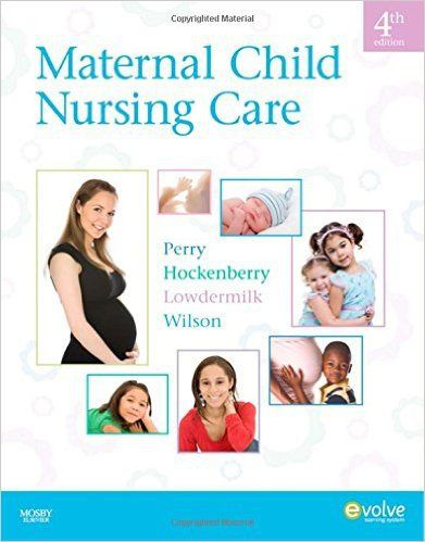 Maternal child nursing care 4th edition perry test bank Maternal