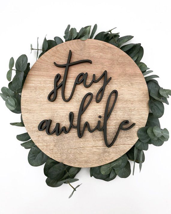 Stay Awhile Sign / Wood Signs / Wall Art / Wooden / Name Sign / Modern / Farmhouse / Home Decor / Baby / Housewarming Gift / 3D / Round