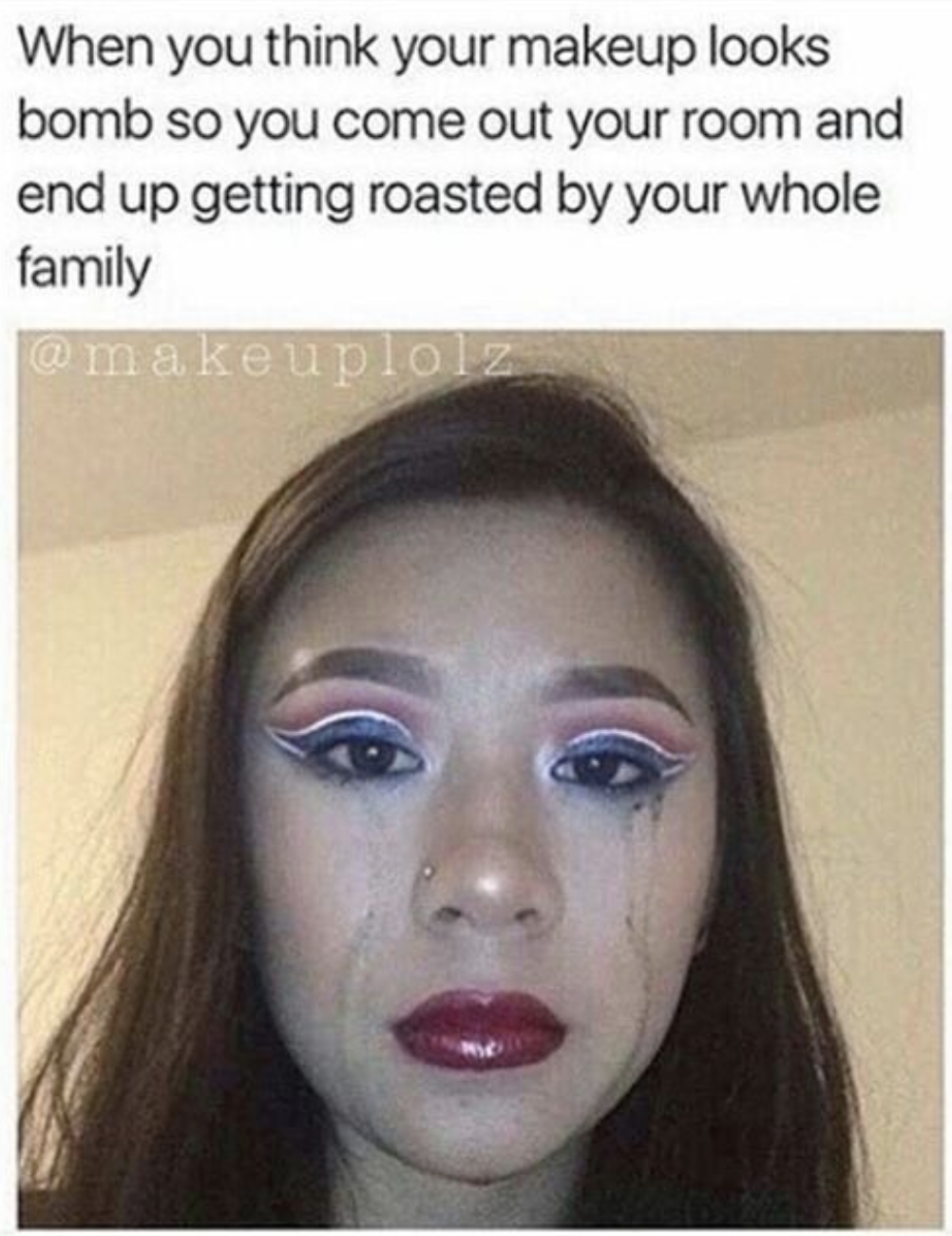 20 Memes That Will Never Not Be Funny To Makeup Lovers