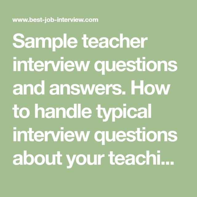 Sample Interview Questions Teacher Interview Questions And Answers  Teacher Interview .
