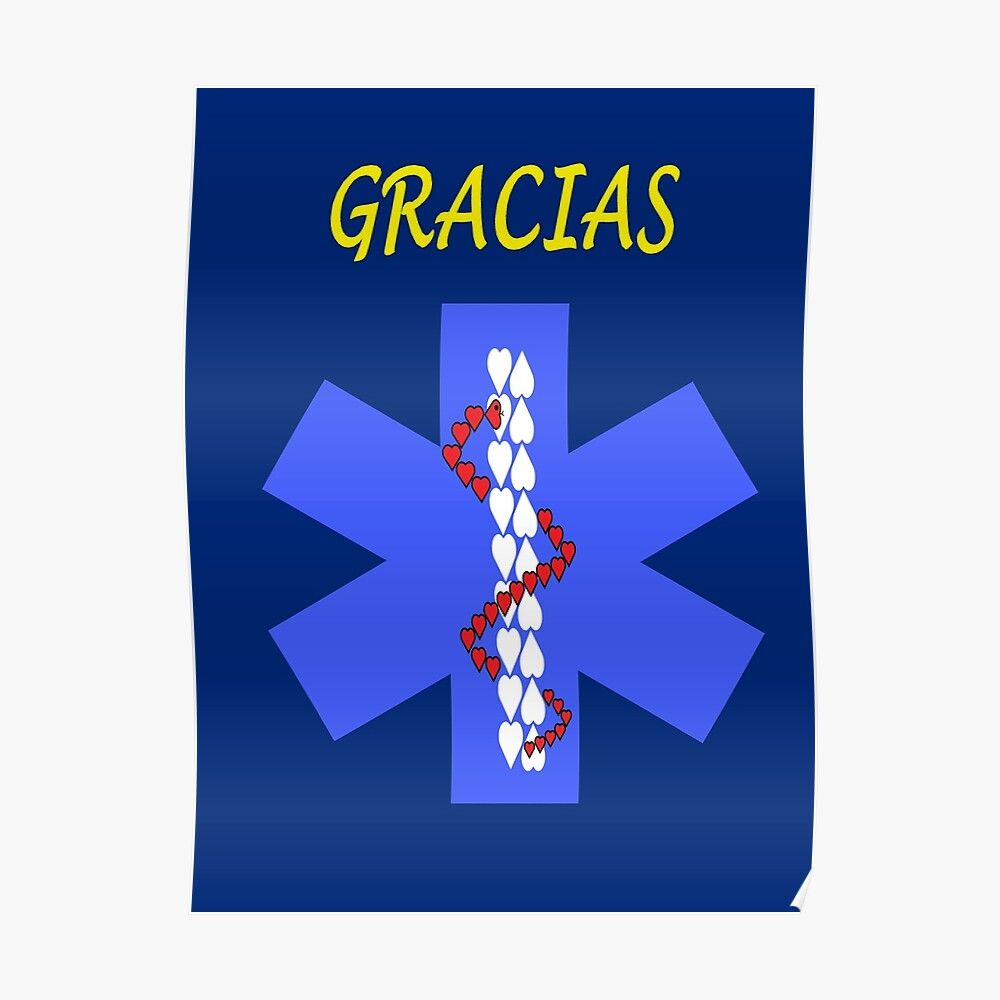 'Medical public health professionals star of life thank you in spanish' Poster by joserodrigues13