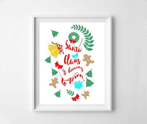 Christmas printable Santa Claus is coming in by NeoArtBook on Etsy