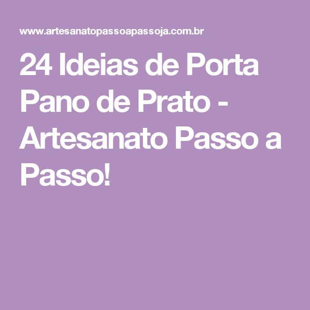 24 Ideias de Porta Pano de Prato - Artesanato Passo a Passo!