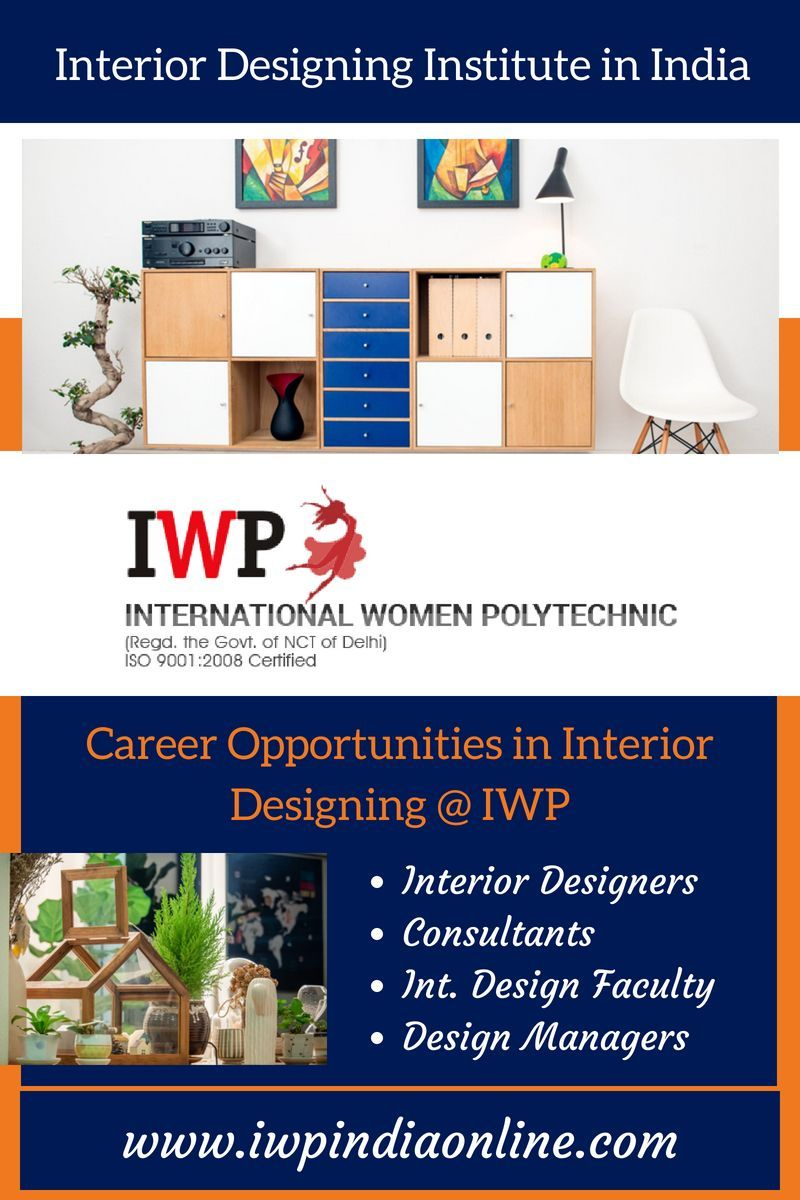 Make  bright future in interior designing with the experts of iwp international women polytechnic is premier institute also rh pinterest