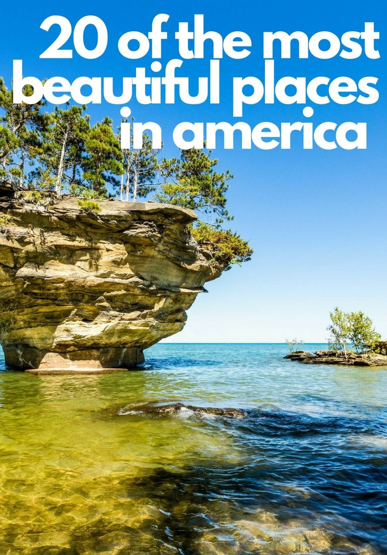 The 20 Most Beautiful Places In The U S Most Beautiful Places