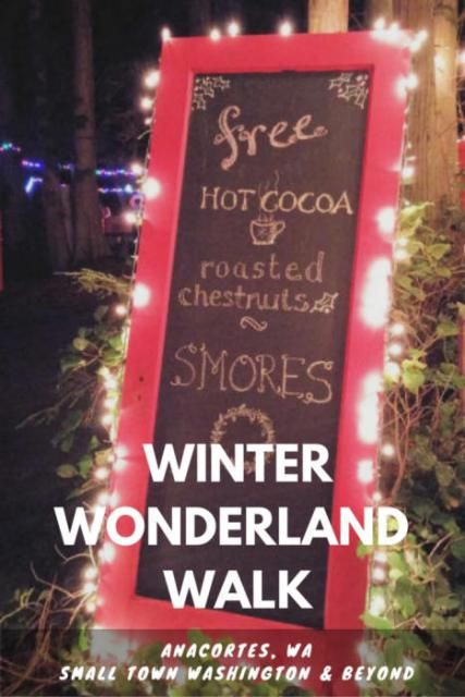 Winter Wonderland Walk in the small town of Anacortes, WA is a festive holiday event with decorated campsites, campfires for s'mores, roasted chestnuts, Christmas carolers, and lots of holiday cheer.