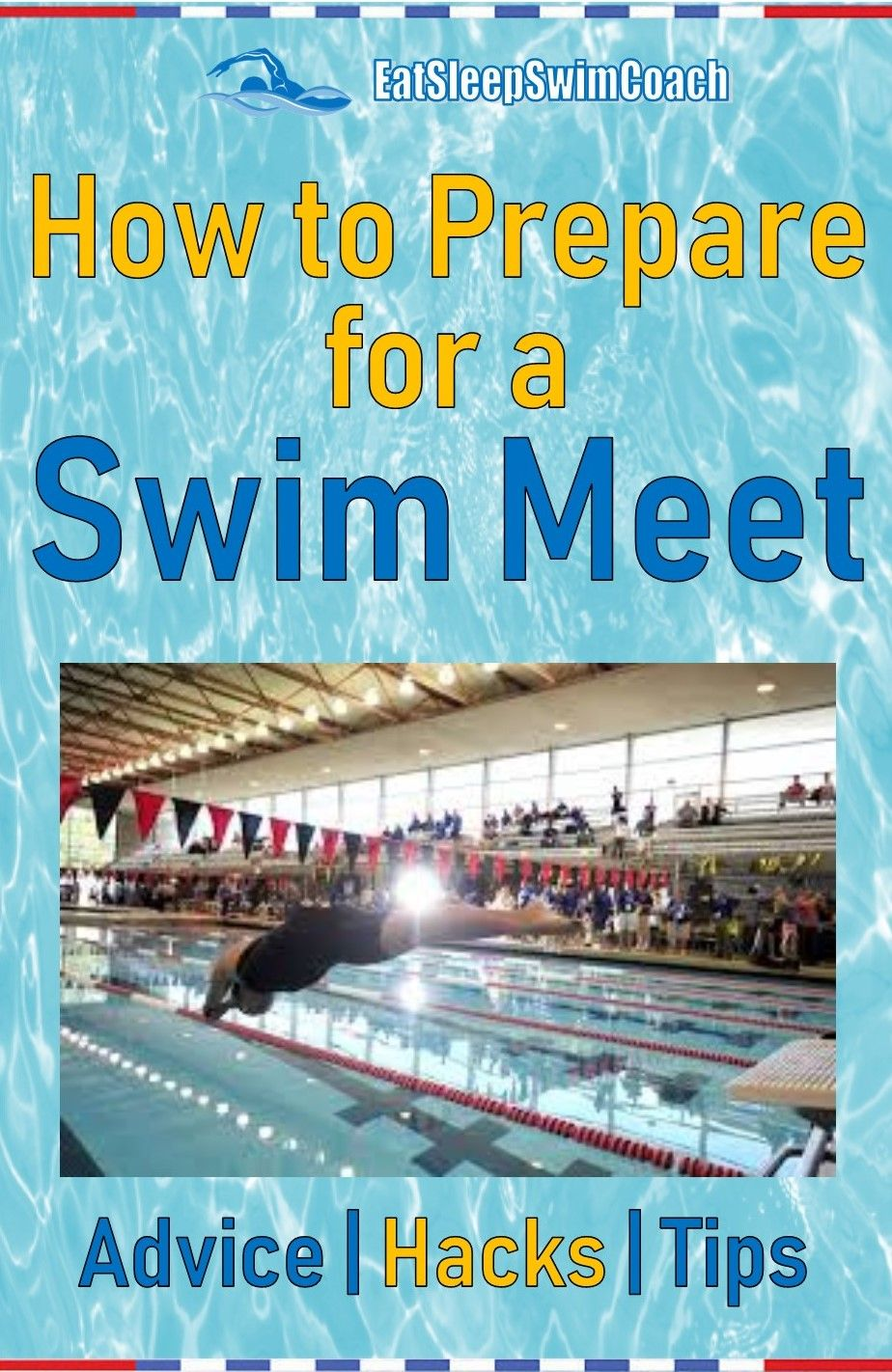 How To Prepare For A Swim Meet Eatsleepswimcoach Swim Meet Swimming Workout Competitive Swimming Workout