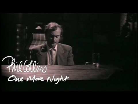 Phil Collins In The Air Tonight Official Music Video Youtube Phil Collins One More Night Music Videos