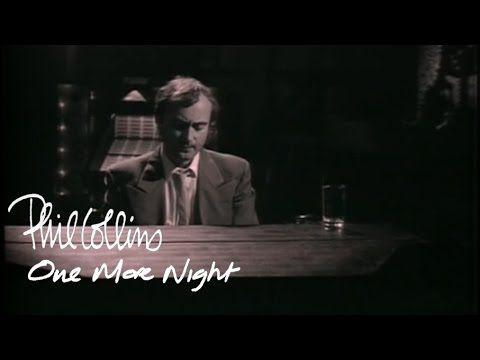 Phil Collins One More Night Official Music Video Musica Naturaleza Maestro De Musica Phil Collins