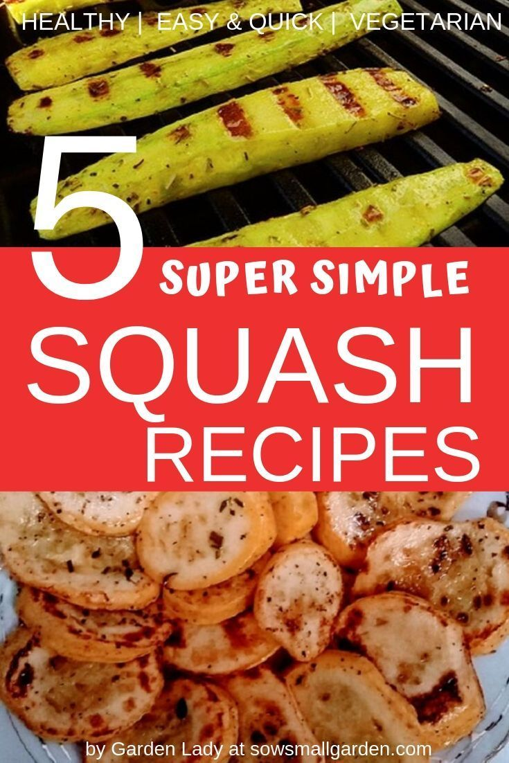 5 Yellow Squash Recipes (Super Quick and Easy Need to put dinner on the table and short on time?Check out these 5 super quick and simple healthy recipes that can be made from yellow squash or zucchini: sauteed squash, fried squash, grilled squash and 2 squash salads. These recipes require just few simple ingredients and 15 minutes of your time the most.