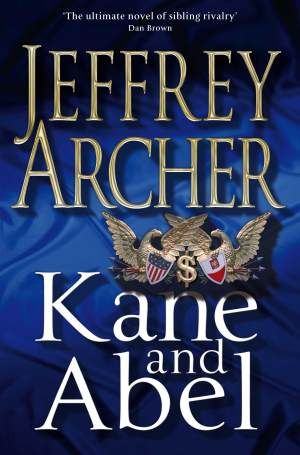 Kane And Abel by Jeffrey Archer...how about the English version this time?  Oops. :)