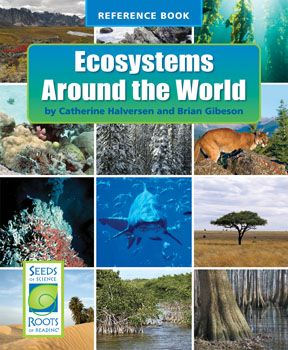 Ecosystems Around The World Highlights Nine Very Different Ecosystems From Savannah To Tropical Rainforest To Th Aquatic Ecosystem Ecosystems Around The Worlds
