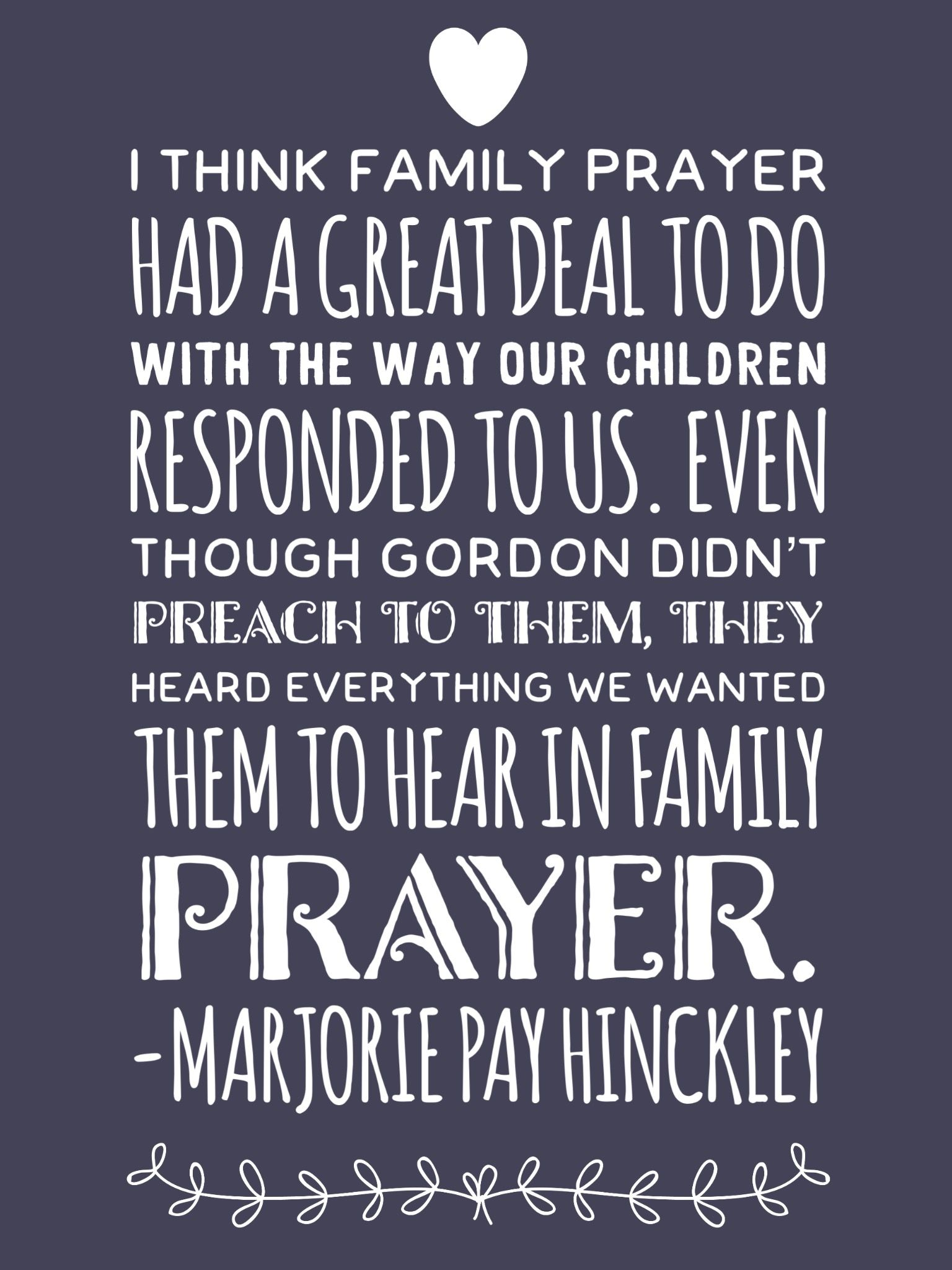 ldsquotes family prayer home parenting example