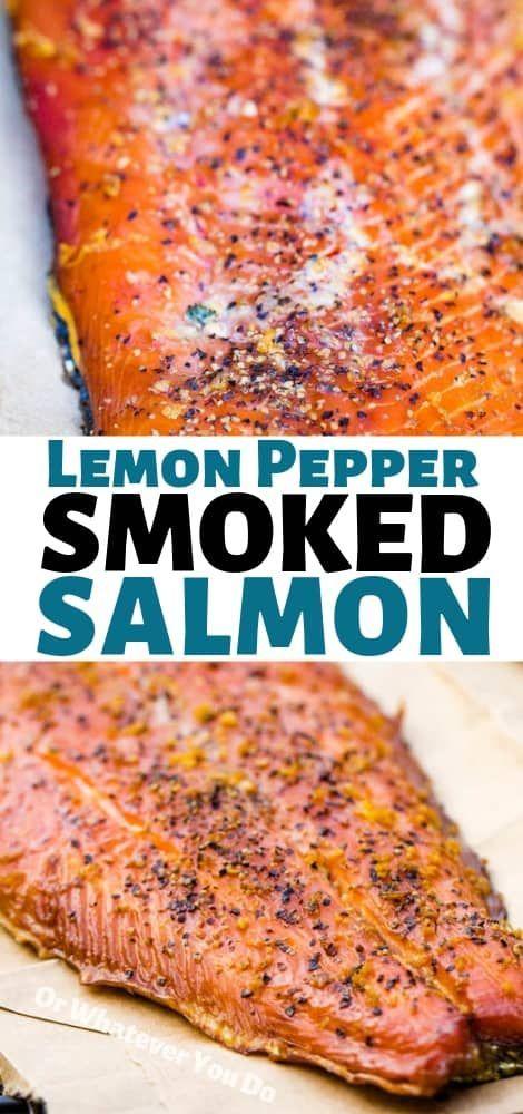 Lemon Pepper Smoked Salmon #grillingrecipes