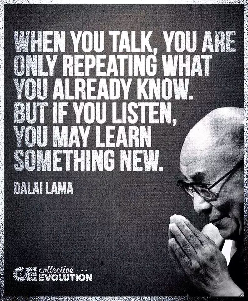 Love Finds You Quote: When You Talk, You Are Only Repeating What You Already