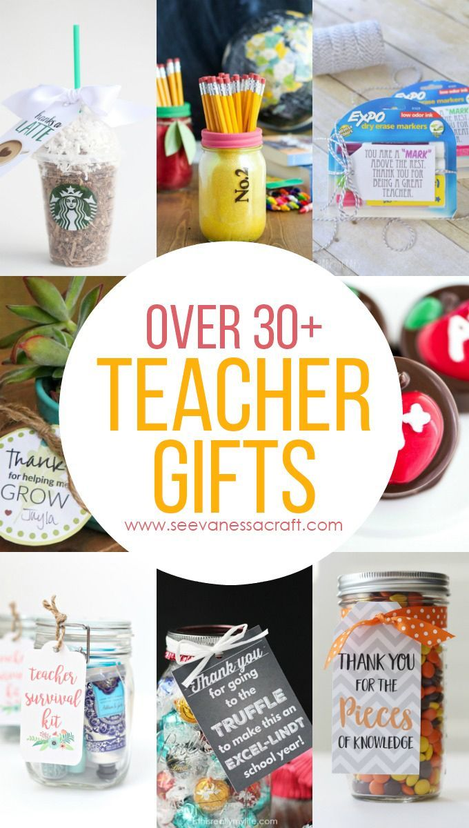 Over 30+ Teacher Appreciation or Back to School Gift Ideas | DIY ...