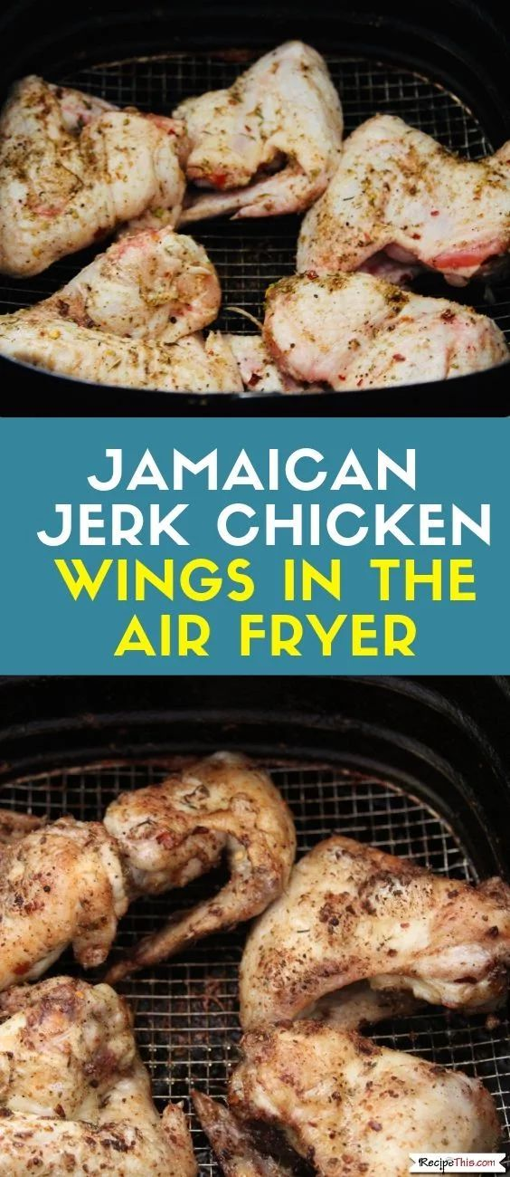Jamaican Jerk Chicken Wings In The Air Fryer | Recipe This