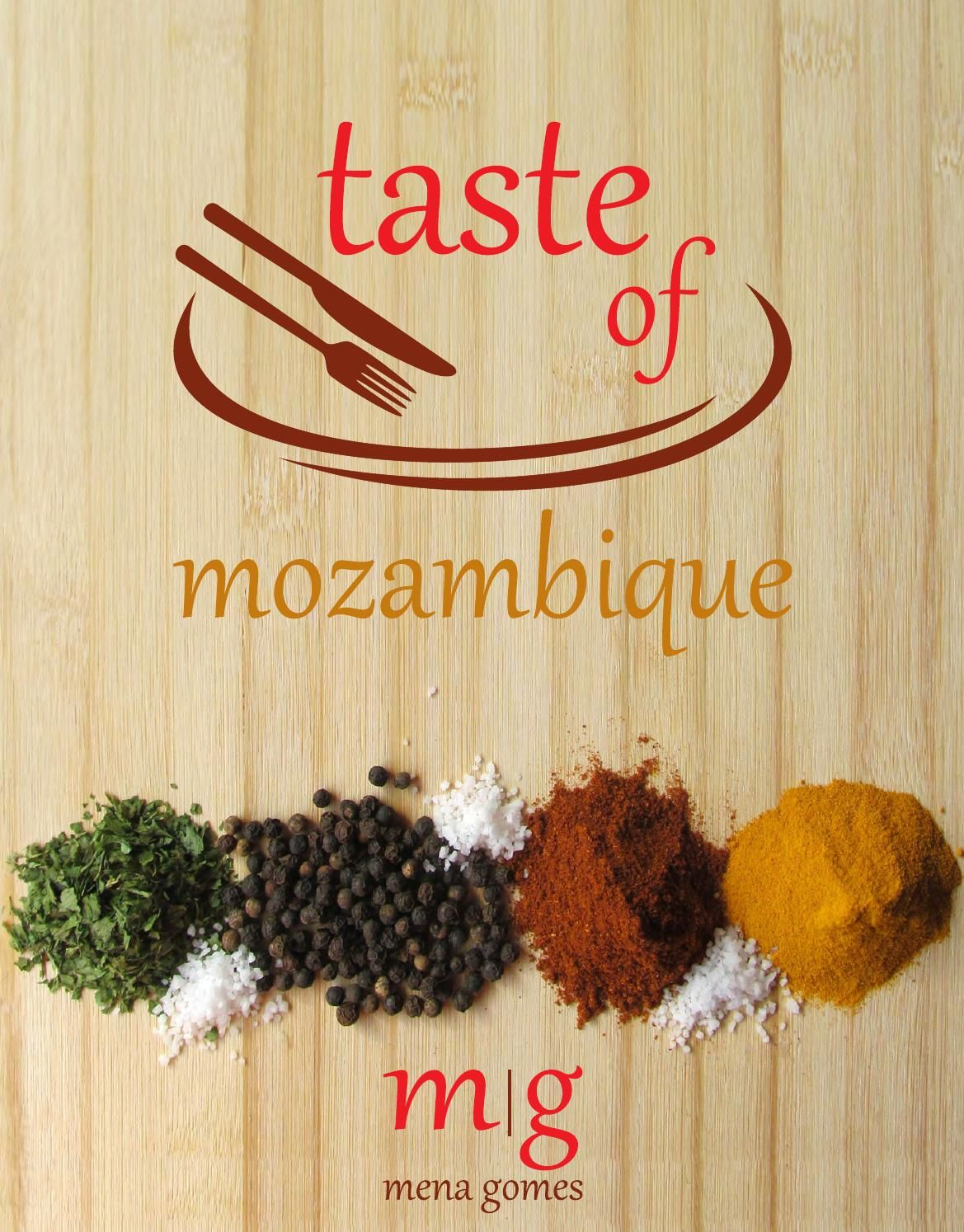 Taste of mozambique cooking book of recipes for free download very taste of mozambique cooking book of recipes for free download very simple and easy to forumfinder Gallery