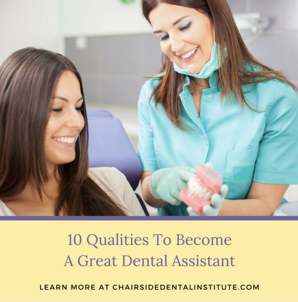 10 Qualities To A Great Dental Assistant Dental