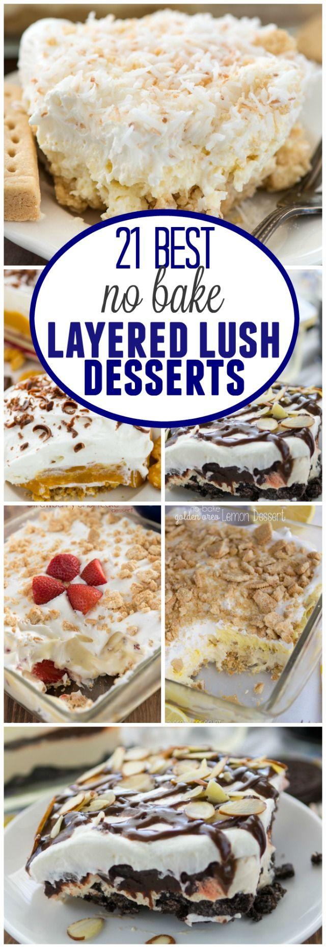 21 No Bake Layered Dessert Lush Recipes Crazy For Crust Baked Dessert Recipes Desserts Easy No Bake Desserts