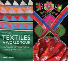 One of our resources for designing the etniks:  Textiles - A World Tour