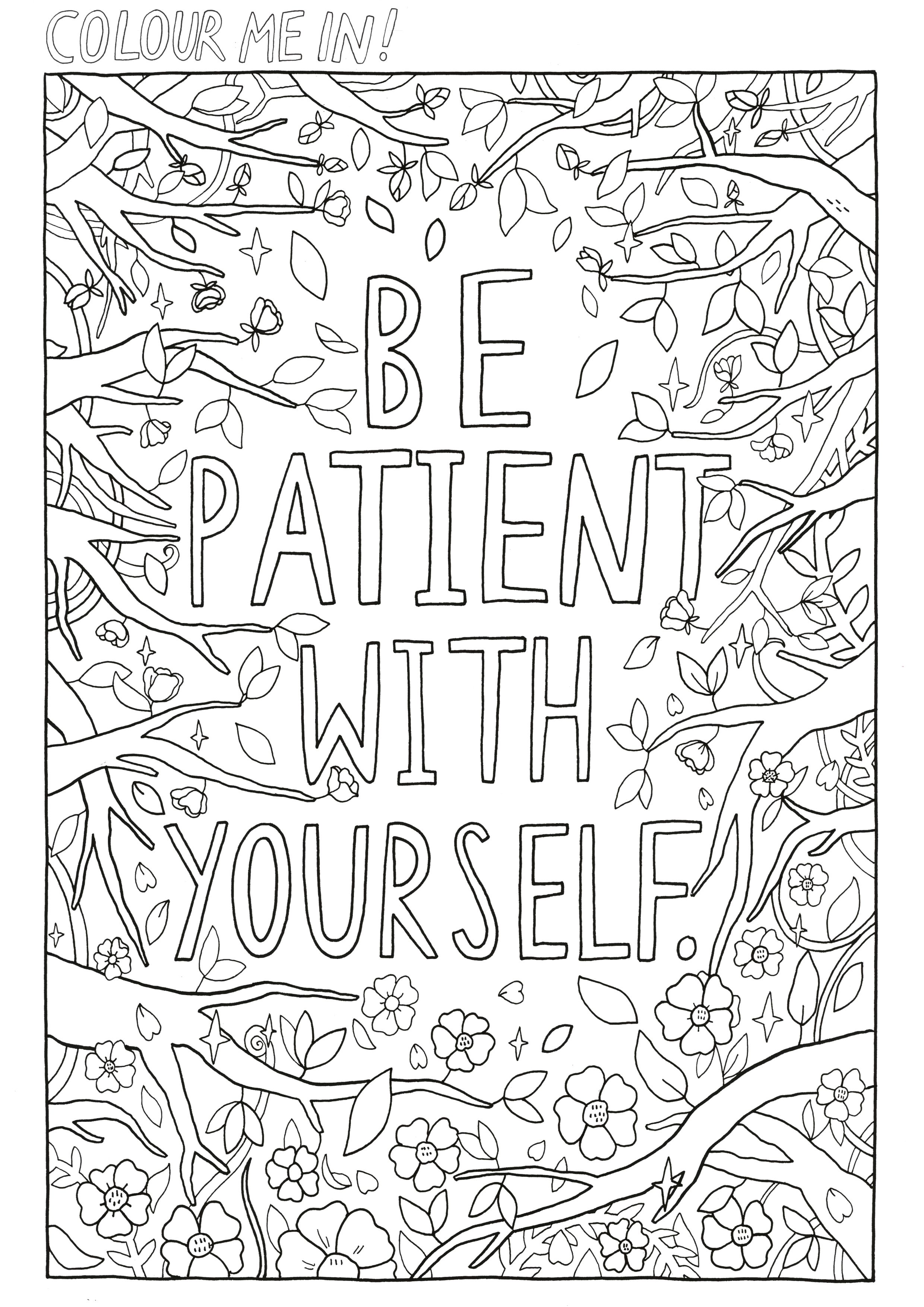 Patience Is Important Print This Out And Colour It In 3