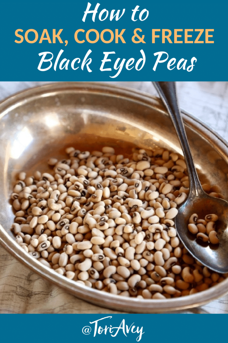 How to Cook and Freeze Dried Black Eyed Peas - Tori Avey
