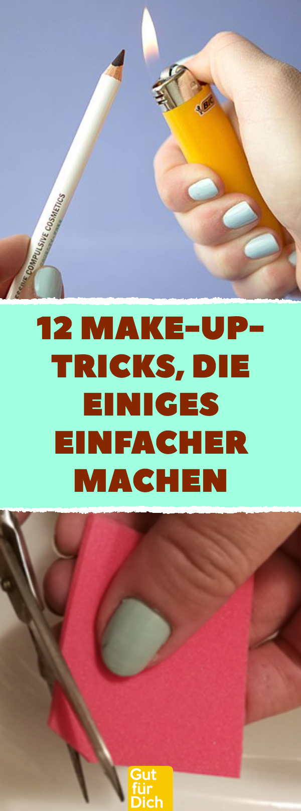 Photo of 12 Make-up-Tricks, die einiges einfacher machen