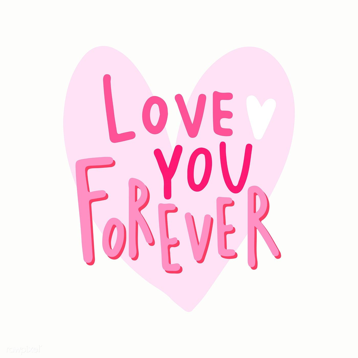 Download Love you forever typography vector | free image by ...