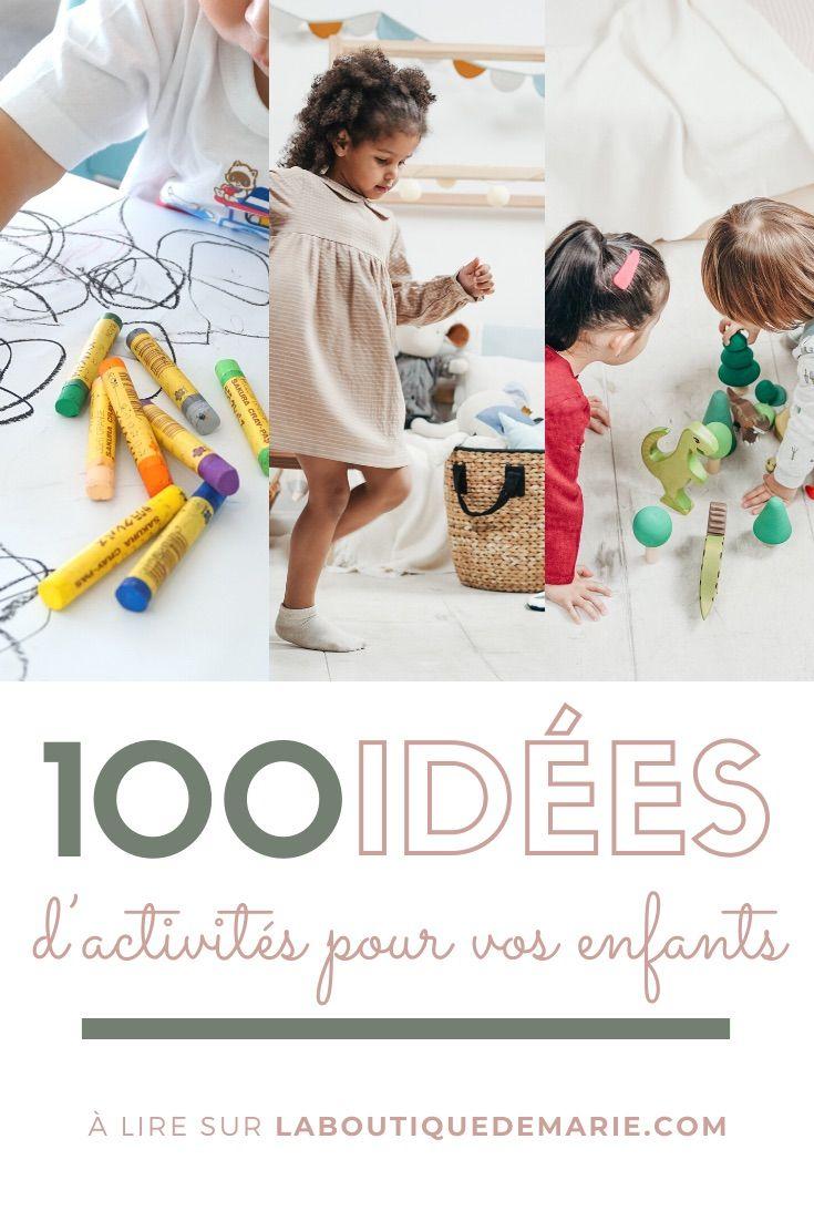 100 idées d'activités pour vos enfants ! �