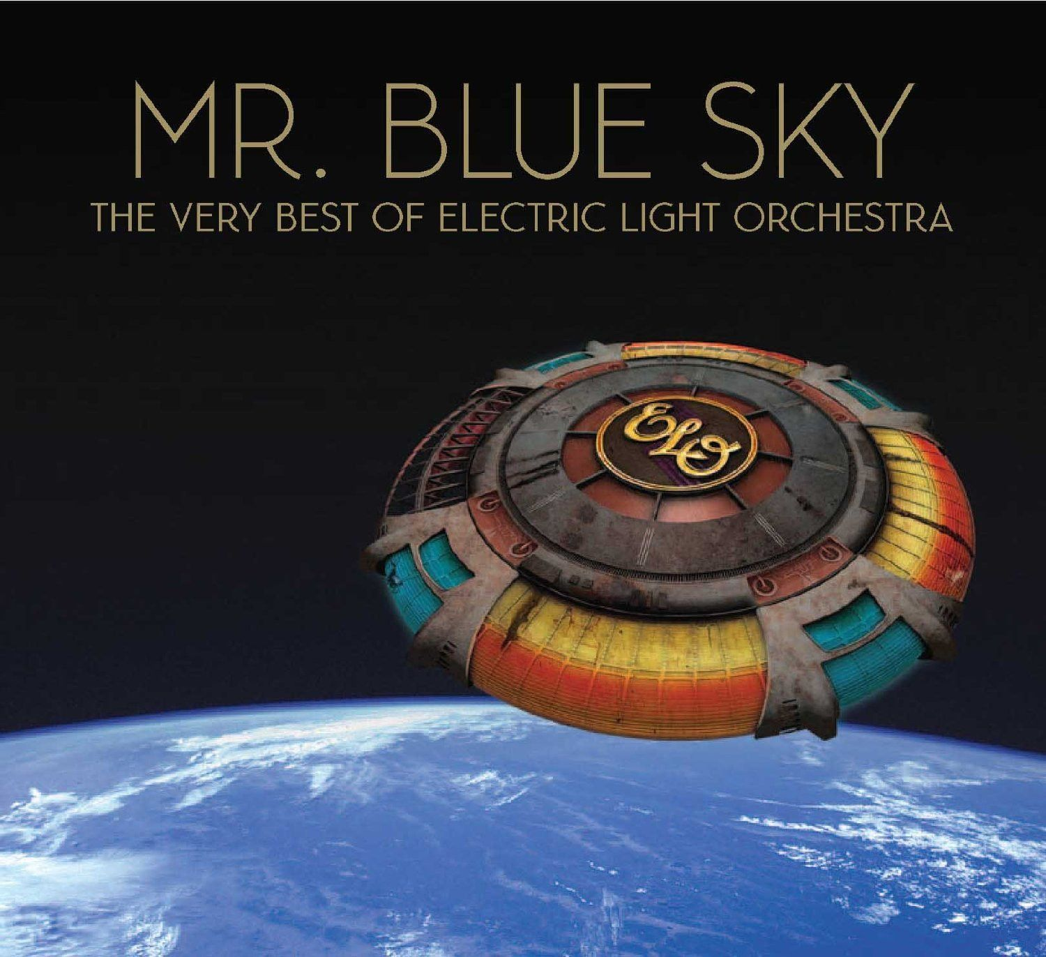 Electric Light Orchestra Mr Blue Sky The Very Best Of Electric Lighter Orchestra Elo Strange Magic