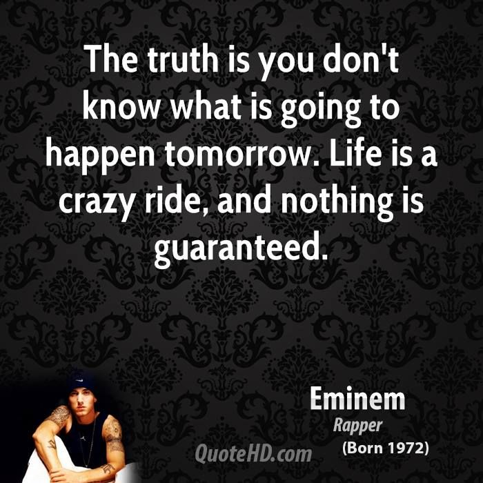 Life Quotes Quotehd Eminem Quotes Backstabbers Quotes Life Quotes