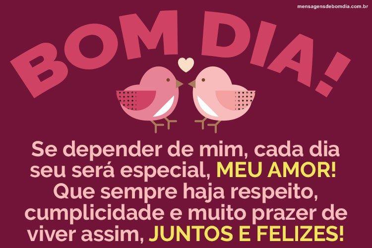 Bom Dia Amor Que Bom Te Fazer Feliz Com Imagens Bom Dia