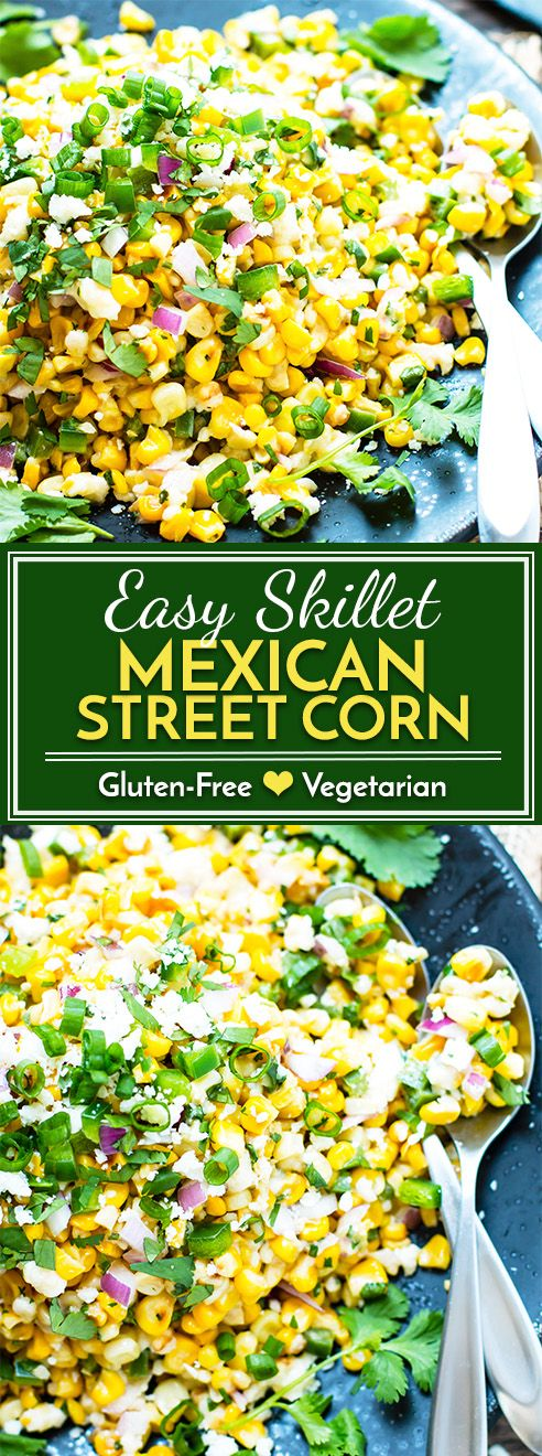 Skillet Mexican Street Corn Salad #mexicanstreetcorn