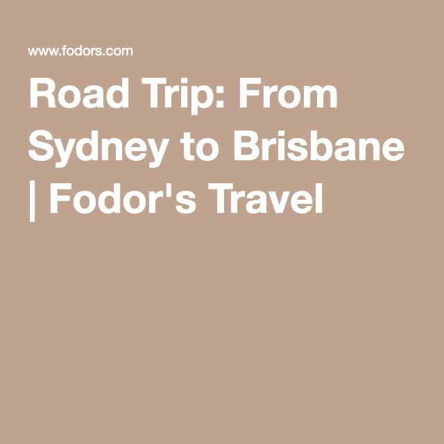 Road Trip: From Sydney to Brisbane   Fodor's Travel