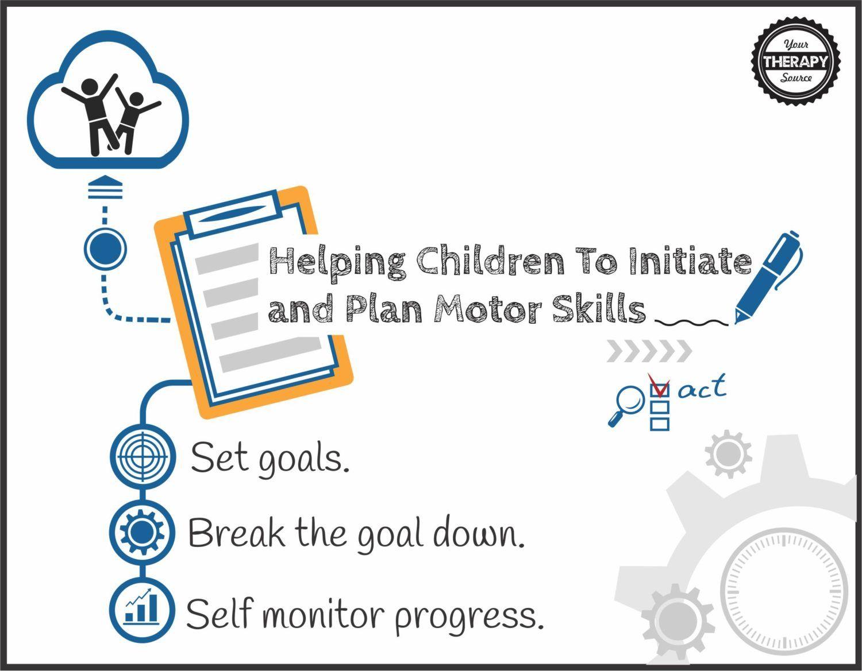 3 Strategies To Help Children Initiate And Plan Motor
