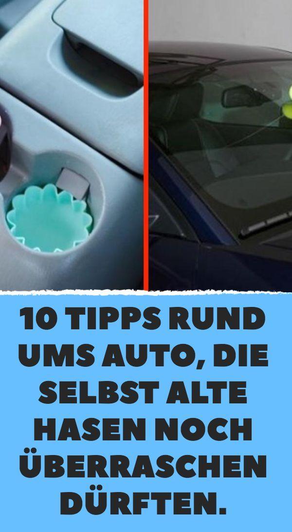 10 Tipps rund ums Auto, die selbst alte Hasen noch überraschen dürften.