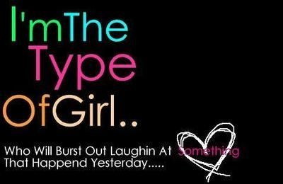 Im The Type Of Girl Funny Quotes Quote Laugh Girl Quotes Quote For Girls Girls Status Girl Quotes Me Quotes Quotes