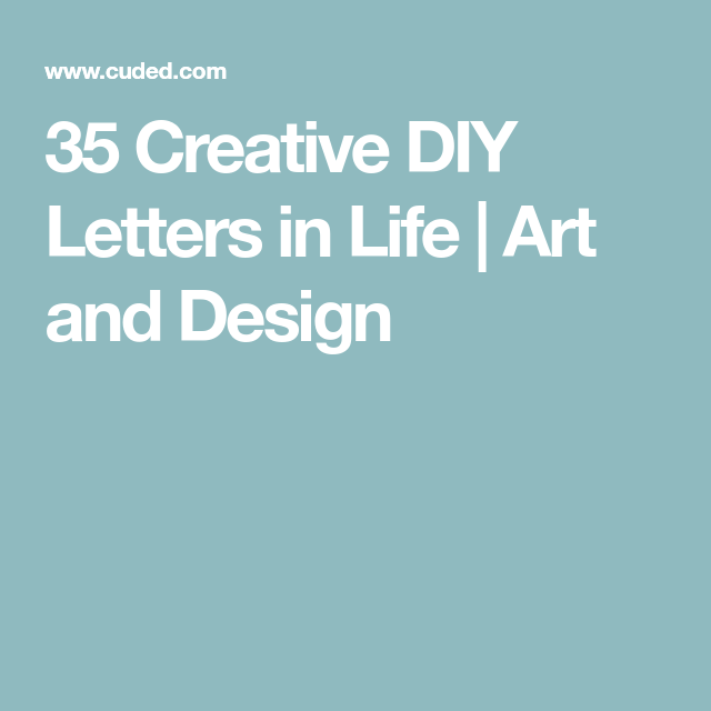 35 Creative DIY Letters In Life